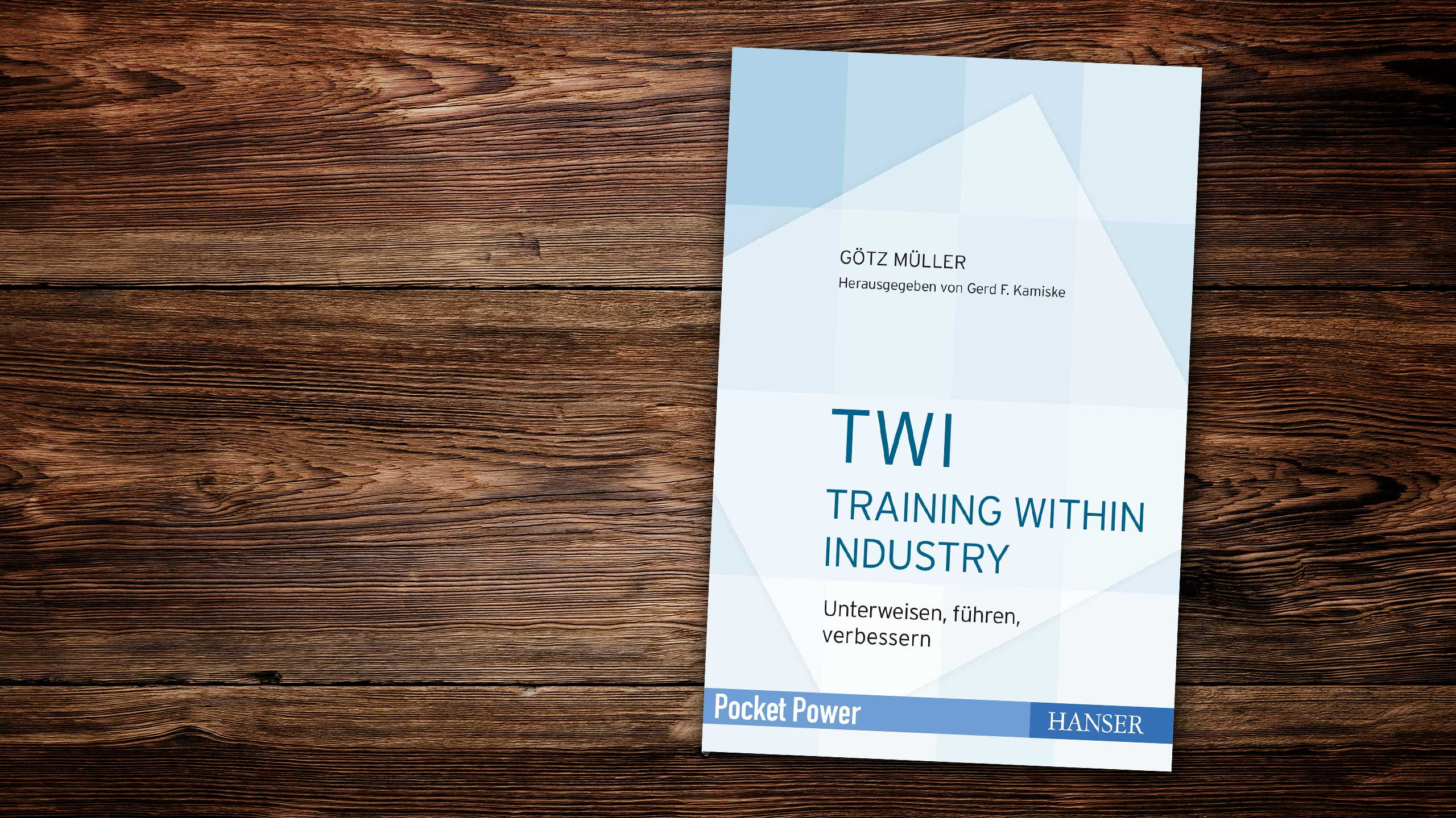 EnjoyWork LeseLust: TWI - Training Within Industry. Foto: copy Carl Hanser Verlag